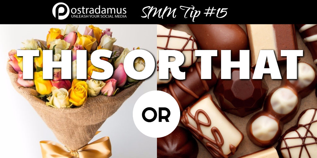 Postradamus Social Media Tip 15: Try 'this or that' posts