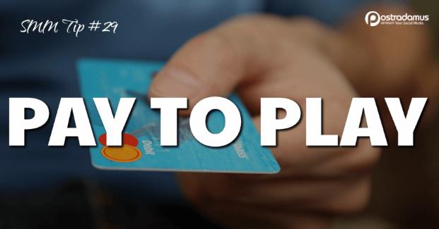 Postradamus Social Media Tip 29: Pay to play