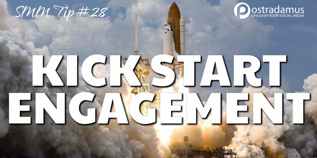 Postradamus Social Media Tip 28: Kick start engagement