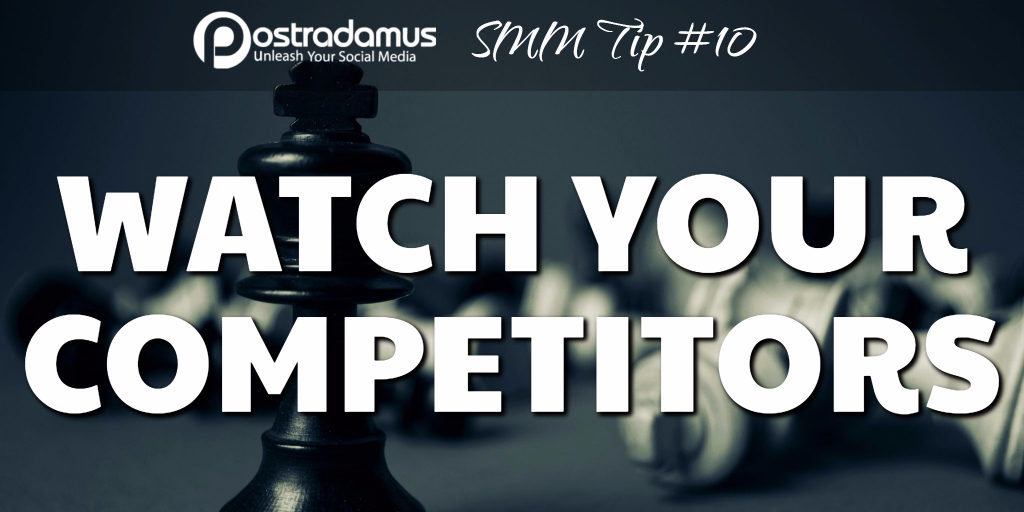 Postradamus Social Media Tip 10: Keep an eye on your competitors