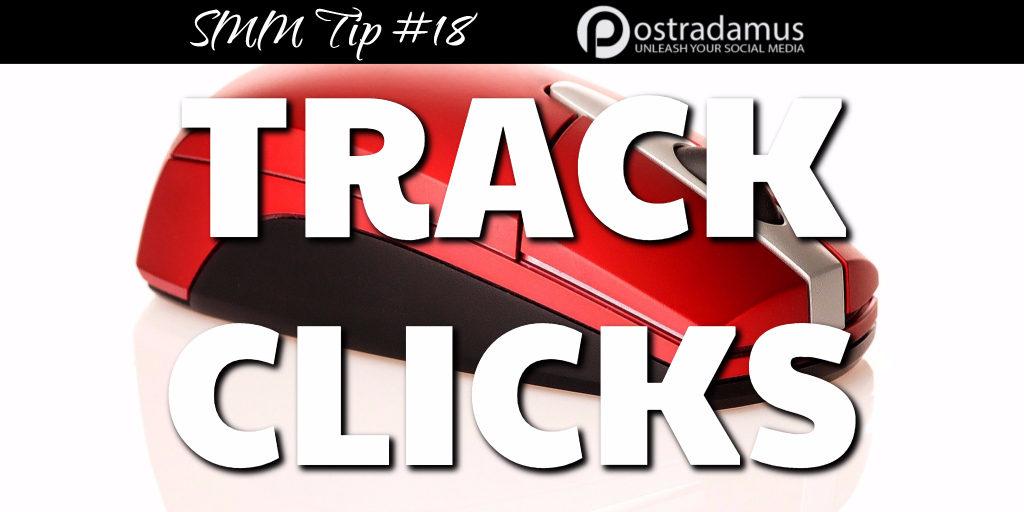 Postradamus Social Media Tip 18: Track your link clicks