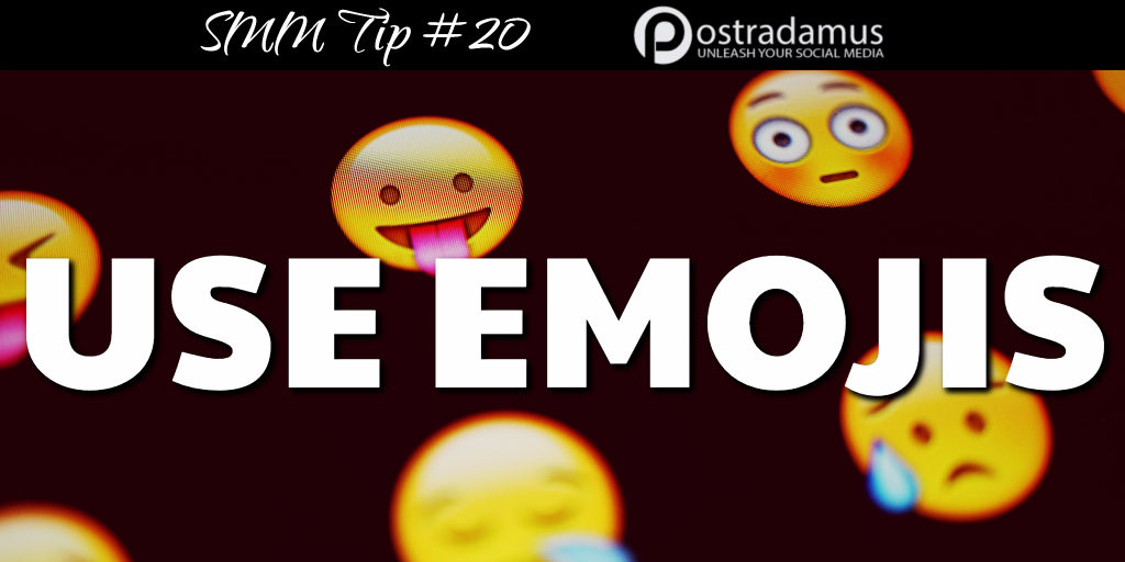 Postradamus Social Media Tip 20: Use emojis in your posts to stand out